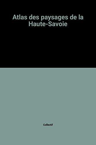 Atlas des paysages de la Haute-Savoie par Collectif