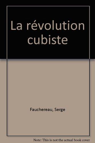 La révolution cubiste