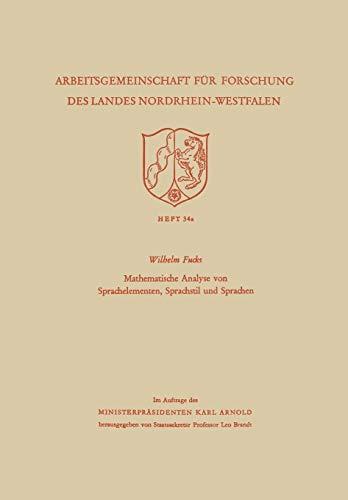Mathematische Analyse von Sprachelementen, Sprachstil und Sprachen (Arbeitsgemeinschaft für Forschung des Landes Nordrhein-Westfalen)
