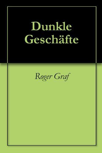 Dunkle Geschäfte (Die haarsträubenden Fälle des Philip Maloney 103) (German Edition) por Roger Graf