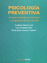 Psicología preventiva: Avances recientes en técnicas y programas de prevención