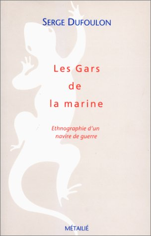 Les Gars de la Marine par Serge Dufoulo