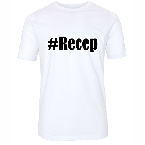 T-Shirt #Recep Hashtag Raute für Damen Herren und Kinder ... in den Farben Schwarz und Weiss Weiß