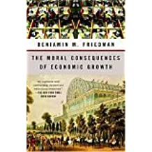 The Moral Consequences of Economic Growth