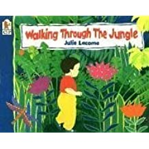 Walking Through the Jungle Big Book by Julie Lacome (2004-01-26)
