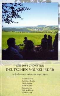 DIE 103 SCHOENSTEN DEUTSCHEN VOLKSLIEDER - arrangiert für Gemischter Chor [Noten / Sheetmusic]