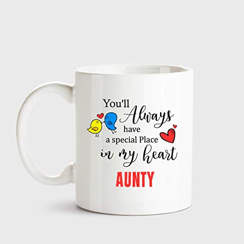 Huppme Aunty Always Have a Special Place in My Heart Love White Coffee Name Ceramic Mug