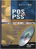 POS & PSS. Software per la redazione dei piani operativi e dei piani sostitutivi di sicurezza. Con CD-ROM