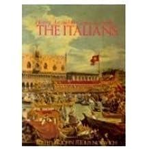 Italians: History, Art and Genius by John Julius Norwich (1989-08-02)