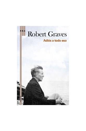 Descargar gratis Adios A Todo Eso de Robert Graves