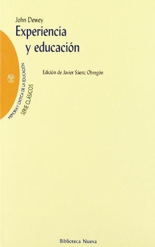 Experiencia Y Educacion por John Dewey