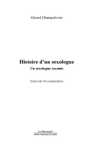 Histoire d'un sexologue (Société / Actualité)