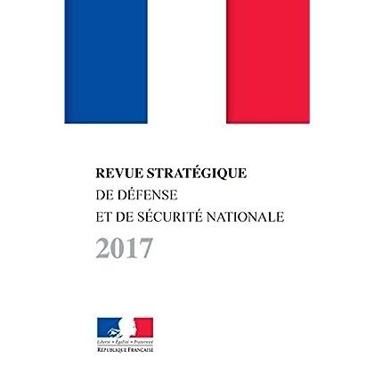 Revue stratégique de défense et de sécurité nationale (SANS COLL - SEC)