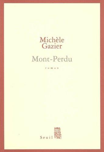 Mont-Perdu (Cadre Rouge t. 1) par Michèle Gazier