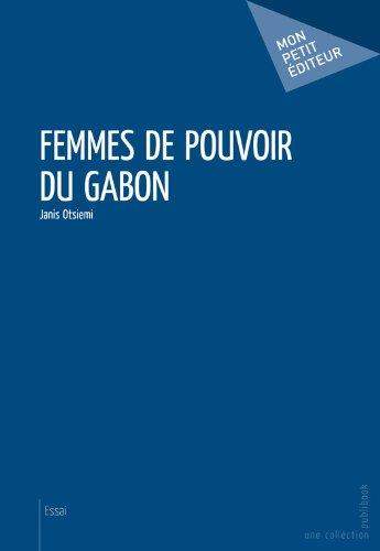 Femmes de pouvoir du Gabon