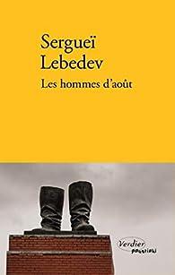 Les hommes d'août par Sergueï Lebedev