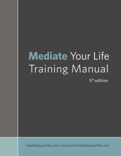Mediate Your Life Training Manual 5th edition by John Kinyon (2014-12-31)