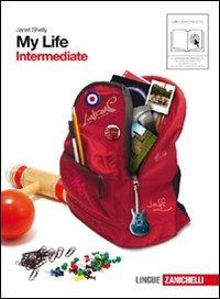My life. Intermediate. Con getting set. Per le Scuole superiori. Con CD Audio. Con espansione online: 3