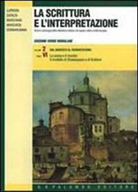 La scrittura e l'interpretazione. Ediz. verde modulare. Per le Scuole superiori: 2