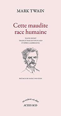 Cette maudite race humaine par Mark Twain