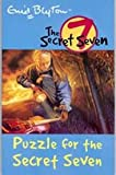 Puzzle for the Secret Seven: 10 (The Secret Seven Series)