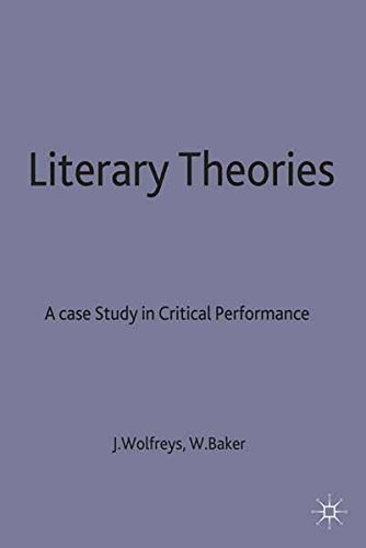 Literary Theories: A Case Study in Critical Performance