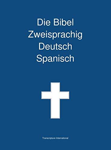 Die Bibel Zweisprachig Deutsch Spanisch