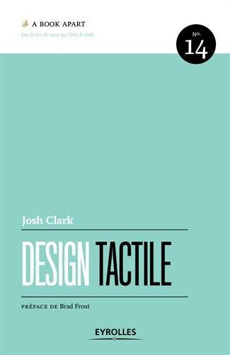 Design tactile: n°14. par Josh Clark