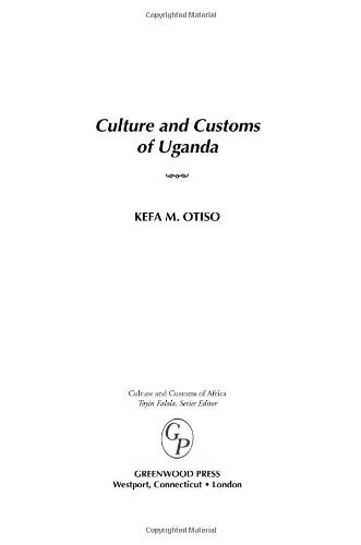 Culture and Customs of Uganda (Cultures and Customs of the World) (English Edition) PDF Books