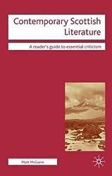 By McGuire, Matt ( Author ) [ Contemporary Scottish Literature By Feb-2009 Hardcover