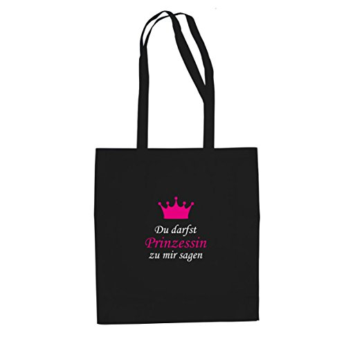 Du darfst Prinzessin zu mir sagen - Stofftasche / Beutel, Farbe: schwarz (Mama Und Mir Kostüme)