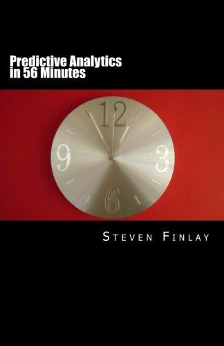 Predictive Analytics in 56 Minutes por Steven Martin Finlay