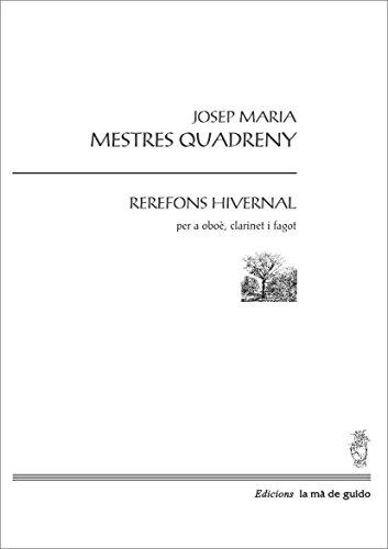 Rerefons hivernal: Per a oboè, clarinet i fagot (Catalan Edition)