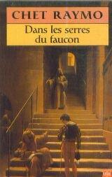 DANS LES SERRES DU FAUCON. Un roman de l'an mil