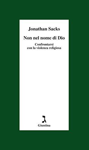 Non nel nome di Dio: Confrontarsi con la violenza religiosa