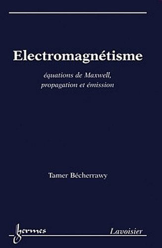 electromagntisme-equations-de-maxwell-propagation-et-mission
