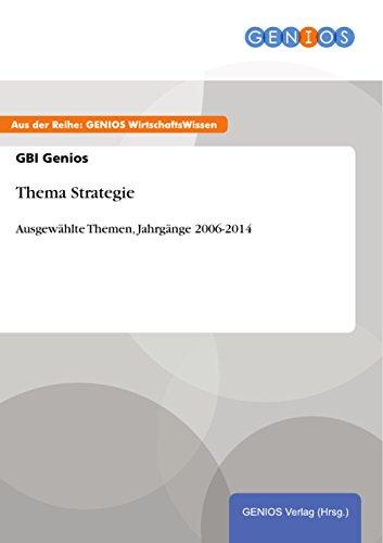 Thema Strategie: Ausgewählte Themen, Jahrgänge 2006-2014 (German ...