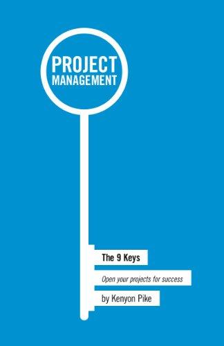 Project Management The 9 Keys