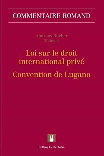 Loi sur le droit international privé (LDIP) - Convention de Lugano (CL) (Sonstiges Internationales Recht)