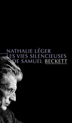 Les Vies silencieuses de Samuel Beckett (nouvelle dition)