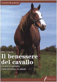 il-benessere-del-cavallo-curare-il-cavallo-lallenamento-la-salute-tecnica-pratica