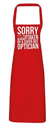 hippowarehouse Sorry I 'm Already Taken By A Super Hot Optiker Schürze Küche Kochen Malerei DIY Einheitsgröße Erwachsene, rot, (Kontaktlinsen Kein Rezept)
