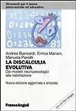 La discalculia evolutiva. Dai modelli neuropsicologici alla riabilitazione. Con CD-ROM