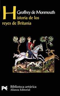 Historia De Los Reyes De Britania/ The History of the Kings of Britain (Biblioteca Tematica) por Geoffrey Monmouth