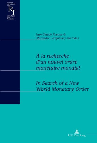 Descargar Libro ???? la recherche d'un nouvel ordre mon????taire mondial. In Search of a New World Monetary Order: Actes du colloque du centenaire de Robert Triffin ... Relations) (English and French Edition) (2012-10-17) de unknown