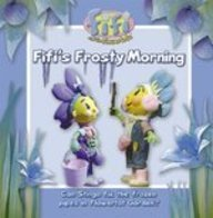 Fifi's Frosty Morning (Fifi and the Flowertots)