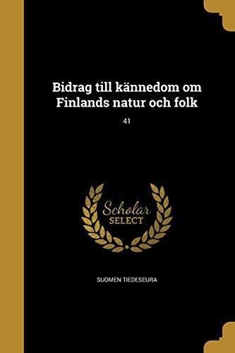 Bidrag till kännedom om Finlands natur och folk; 41