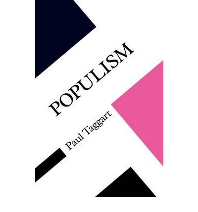 Populism (Concepts in the Social Sciences (Paperback)) [ POPULISM (CONCEPTS IN THE SOCIAL SCIENCES (PAPERBACK)) ] By Taggart, Paul A ( Author ) ( Paperback ) Aug-2000