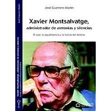 Xavier Monsalvatge, administrador de armonías y silencios: EL AZAR, LA EQUIDISTANCIA Y LA FUERZA DEL DESTINO
