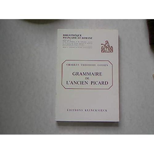 Grammaire de l'ancien picard...